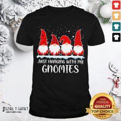 Well Just Hanging With My Gnomies Christmas 2020 Shirt - Design By Girltshirt.com