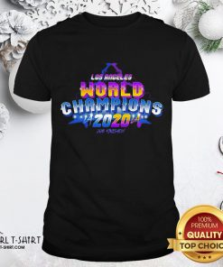 What La Laker And Dodgers World Champions 2020 Job Finished Shirt - Design By Girltshirt.com