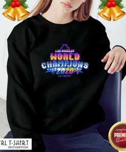 What La Laker And Dodgers World Champions 2020 Job Finished Sweatshirt - Design By Girltshirt.com
