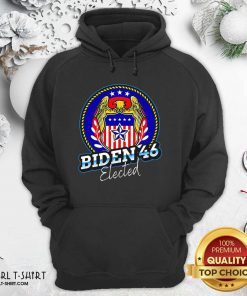 Biden 46 Elected 46Th President Hoodie - Design By Girltshirt.com