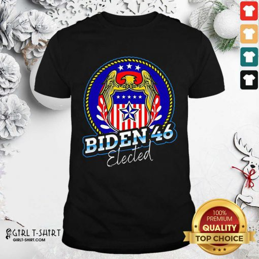Biden 46 Elected 46Th President Shirt- Design By Girltshirt.com