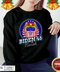 Biden 46 Elected 46Th President Sweatshirt- Design By Girltshirt.com