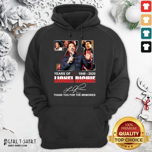 Lionel Richie 71 Years Of 1949 2020 Thank You For The Memories Signature Hoodie - Design By Girltshirt.com