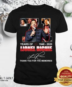Lionel Richie 71 Years Of 1949 2020 Thank You For The Memories Signature Shirt- Design By Girltshirt.com