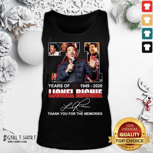 Lionel Richie 71 Years Of 1949 2020 Thank You For The Memories Signature Tank Top- Design By Girltshirt.com