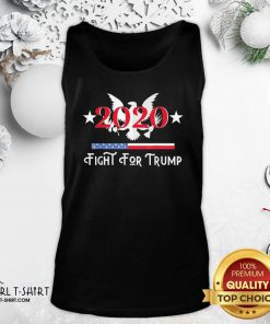 2020 Fight for Trump Tank Top - Design By Girltshirt.com