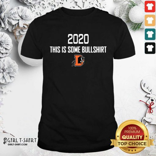 Durham Bulls 2020 This Is Some Bullshirt Shirt - Design By Girltshirt.com