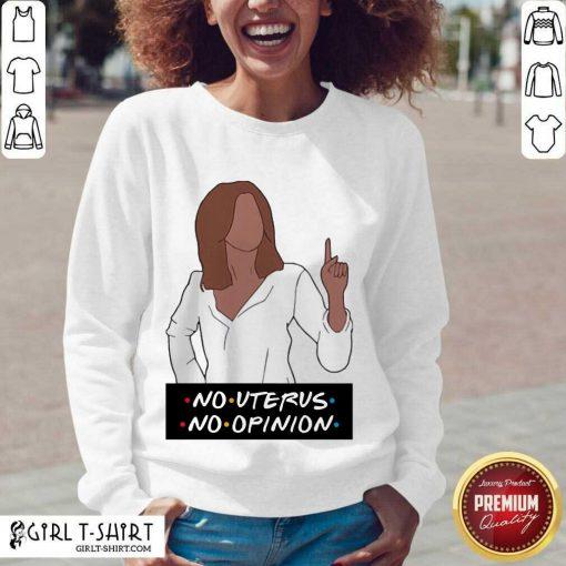 No Uterus No Opinion V-neck- Design By Girltshirt.com