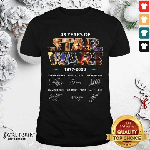 43 Years Of Star Wars 1977 2020 Signatures Shirt - Design By Girltshirt.com