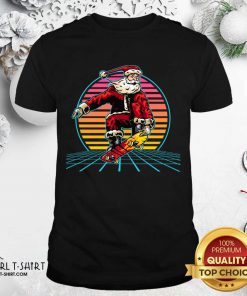 Retro Sunset 80s Christmas Skateboarding Santa Funny Christmas Shirt - Design By Girltshirt.com
