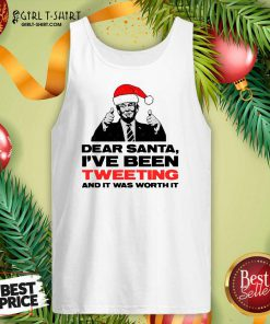 Trump Dear Santa I've Been Tweeting And It Was Worth It Ugly Christmas Tank Top- Design By Girltshirt.com