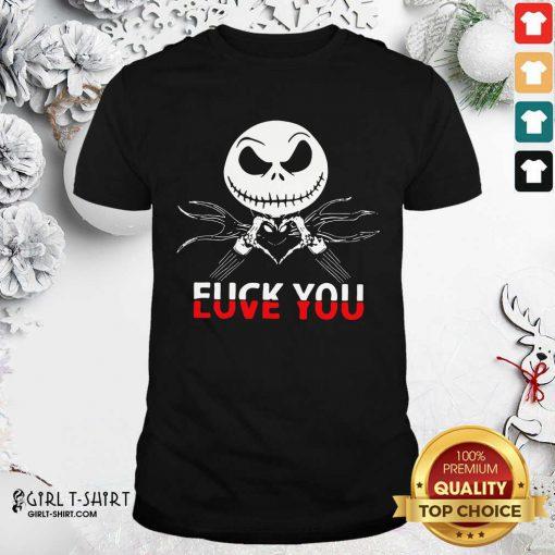 Jack Skeleton Fuck You Shirt- Design By Girltshirt.com