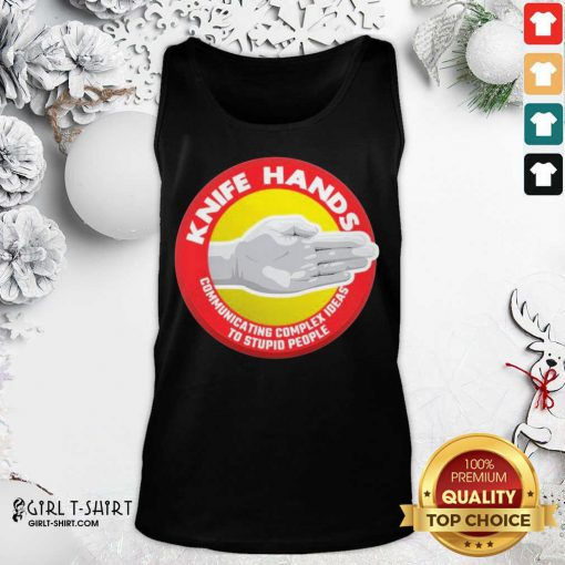 Knife Hands Communicating Complex Tank Top - Design By Girltshirt.com