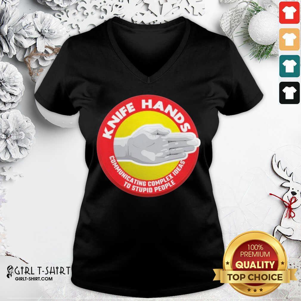 Knife Hands Communicating Complex Shirt V-neck - Design By Girltshirt.com