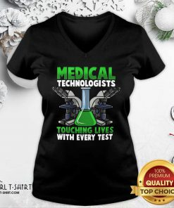 Medical Technologists Touching Lives With Every Test V-neck - Design By Girltshirt.com