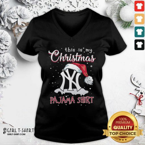 Cool This is My Christmas Pajama New York Yankees V-neck - Design By Girltshirt.com