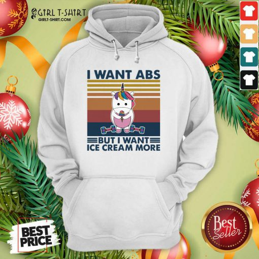 Unicorn I Want Abs But Want Ice Cream More Hoodie - Design By Girltshirt.com