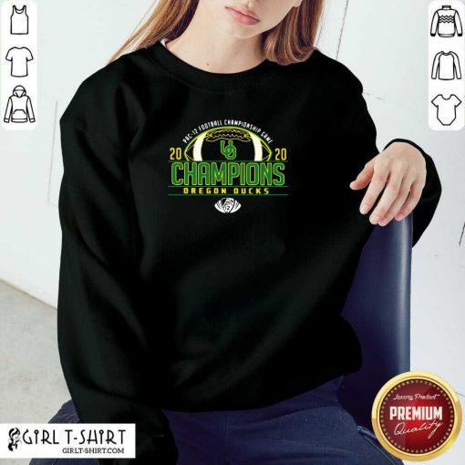 Oregon Ducks 2020 PAC-12 Football Champions Sweatshirt- Design By Girltshirt.com