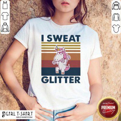 Unicorn I Sweat Glitter Vintage Shirt - Design By Girltshirt.com