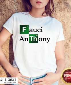 Fauci Anthony We Trust In Science Chemistry Wear A Mask Not Morons Shirt - Design By Girltshirt.com