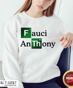 Fauci Anthony We Trust In Science Chemistry Wear A Mask Not Morons Sweatshirt - Design By Girltshirt.com