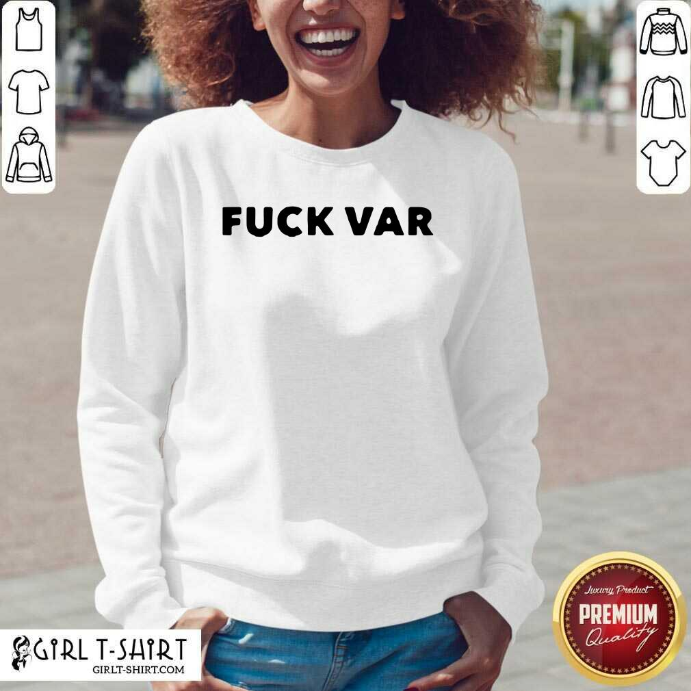 Good Fuck Var The Joys And Sorrows Of The Player V-neck- Design By Girltshirt.com