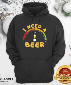 I Need A Beer Hoodie - Design By Girltshirt.com