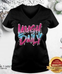 Morejstu Merch Laugh Daily V-neck- Design By Girltshirt.com