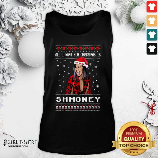 All I Want For Christmas Is Shmoney Ugly Merry Christmas Tank Top- Design By Girltshirt.com