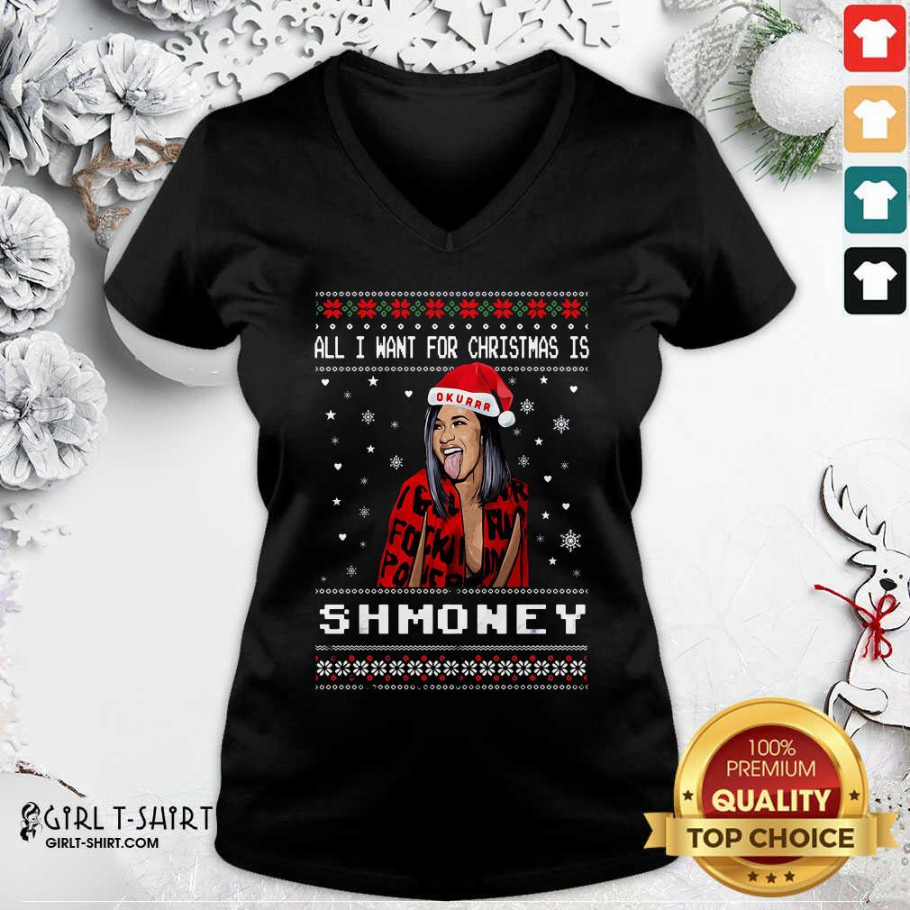 All I Want For Christmas Is Shmoney Ugly Merry Christmas V-neck - Design By Girltshirt.com