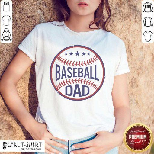 Baseball Dad Player Son Fathers Day Husband Daddy Grandpa Shirt- Design By Girltshirt.com