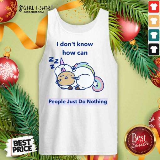 How can People Just Do Nothing Tank Top- Design By Girltshirt.com