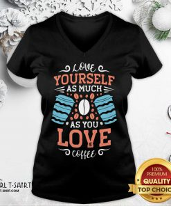 Love Yourself As Much As V-neck- Design By Girltshirt.com