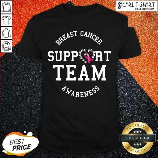 Breast Cancer Support Team Awareness Ribbon Pink Shirt- Design By Girltshirt.com
