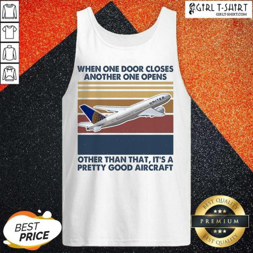 When One Door Closes Another One Opens Other Than That It's Pretty Good Aircraft Vintage Tank Top- Design By Girltshirt.com