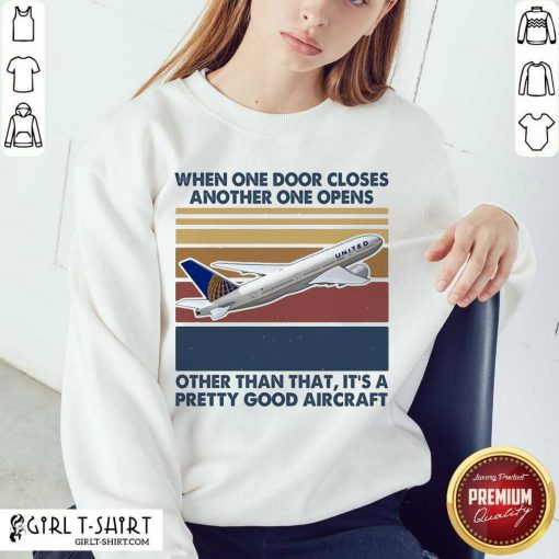 When One Door Closes Another One Opens Other Than That It's Pretty Good Aircraft Vintage V-neck - Design By Girltshirt.com