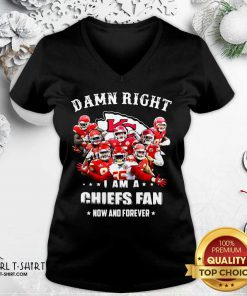 Damn Right I Am A Kansas City Chiefs Fan Now And Forever V-neck - Design By Girltshirt.com