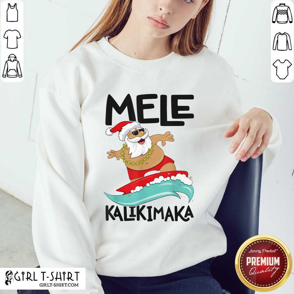Mele Kalikimaka Hawaiian Christmas Hawaii Surfing Santa Sweatshirt- Design By Girltshirt.com