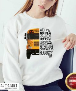 We Had No Idea Abby Couldnt Hear No Wonder She Hated School But Now She Can't Want To Hear The School Bus Coming V-neck- Design By Girltshirt.com