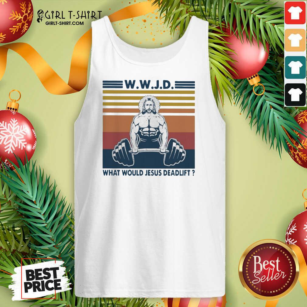 Wwjd What Would Jesus Deadlift Vintage Tank Top- Design By Girltshirt.com