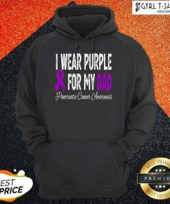 I Wear Purple For My Dad Pancreatic Cancer Awareness Ribbon Hoodie- Design By Girltshirt.com