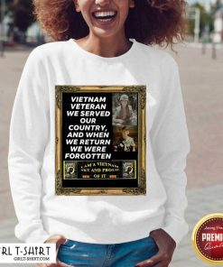 Vietnam Veteran We Served Our Country And When We Return We Were Forgotten V-neck- Design By Girltshirt.com