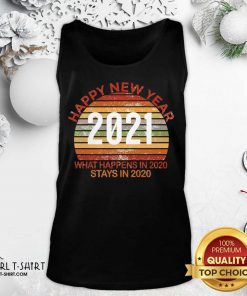 Happy New Year 2021 What Happens In 2020 Stays In 2020 Retro Tank Top- Design By Girltshirt.com
