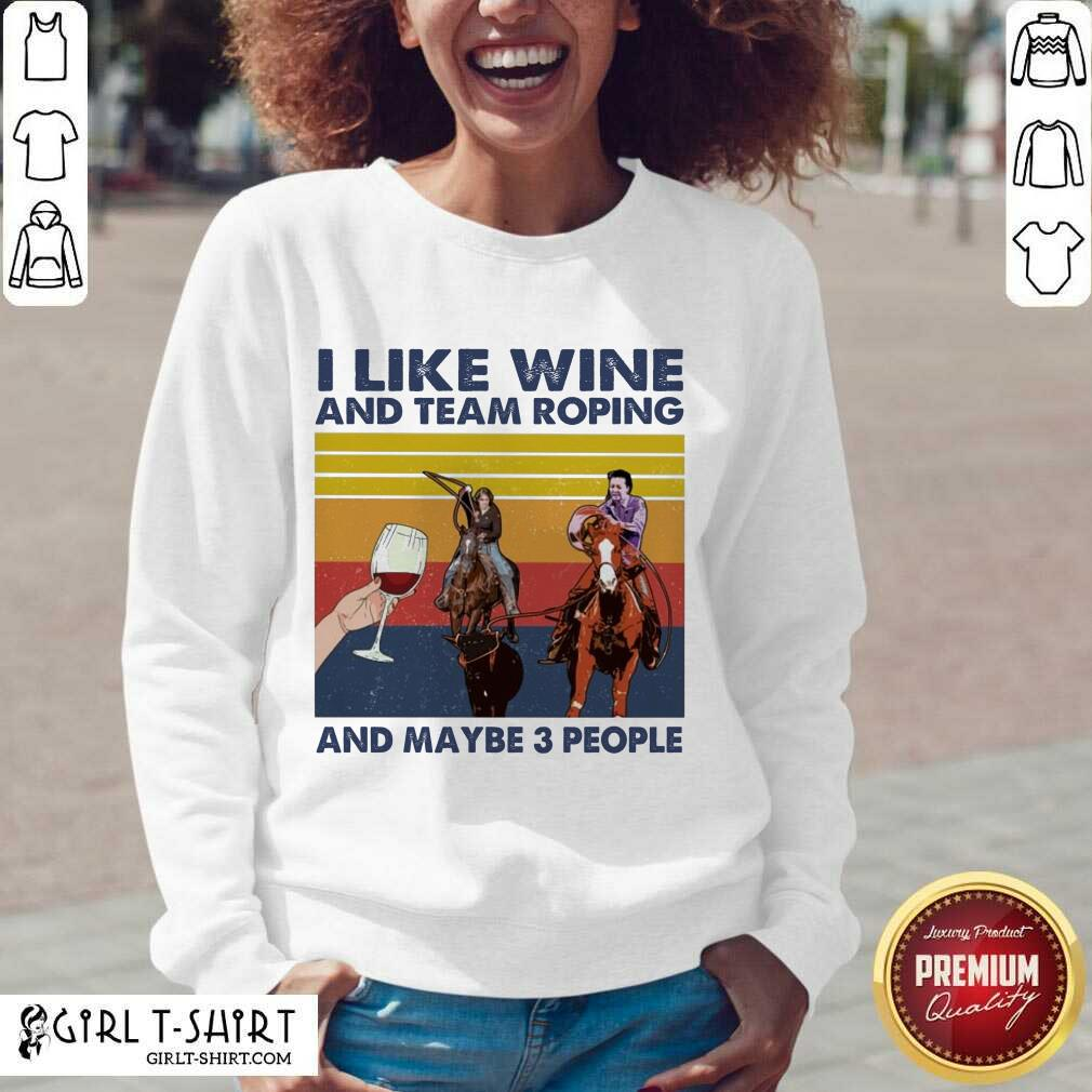 I Like Wine And Team Roping And Maybe People Vintage V-neck - Design By Girltshirt.com
