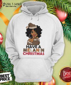 Black Girl hat Santa Have A Melanin Merry Christmas Hoodie - Design By Girltshirt.com