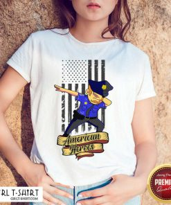 Dabbing Police Man Ameican Heroes Us Flag Shirt - Design By Girltshirt.com