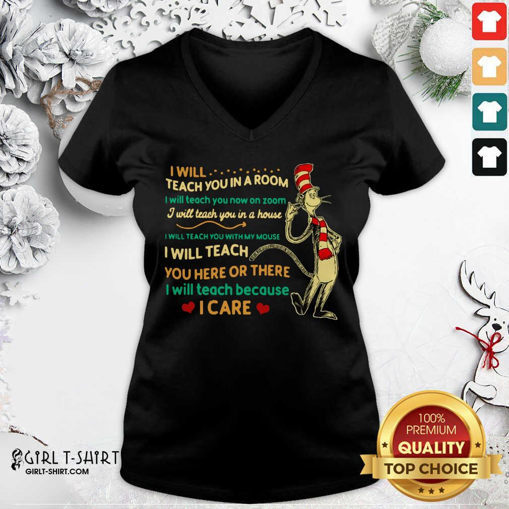 Official Dr Seuss I Will Teach You In A Room I Will Teach You Now On Zoom I Will Teach You In A House V-neck - Design By Girltshirt.com