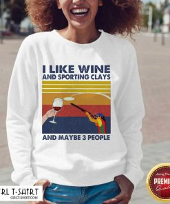 I Like Wine And Sporting Clays And Maybe People Vintage V-neck - Design By Girltshirt.com