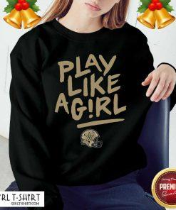 Play Like A Girl Sweatshirt - Design By Girltshirt.com