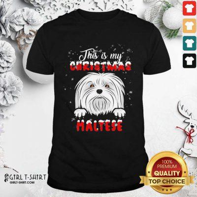 This Is My Christmas Maltese Merry Christmas Shirt - Design By Girltshirt.com